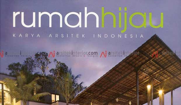 Buku Karya Arsitek Indonesia – Rumah Hijau